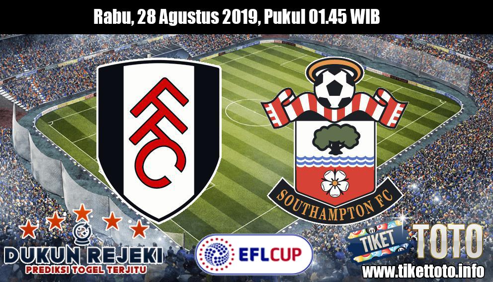 Prediksi EFL Cup Fulham VS Southampton 28 Agustus 2019