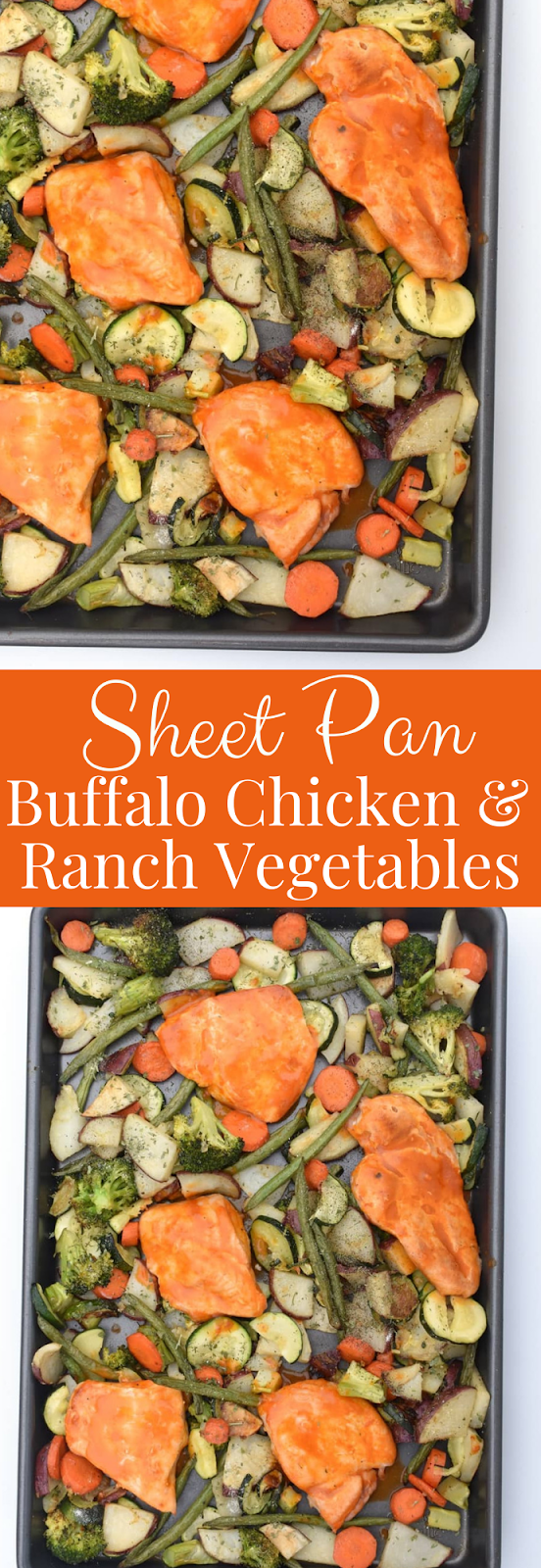 Sheet Pan Buffalo Chicken and Roasted Ranch Vegetables recipe