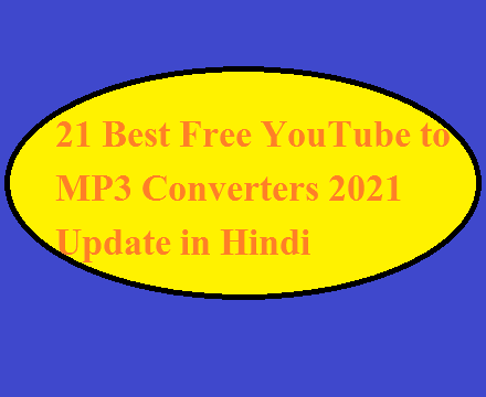 21 Best Free YouTube to MP3 Converters 2021 Update