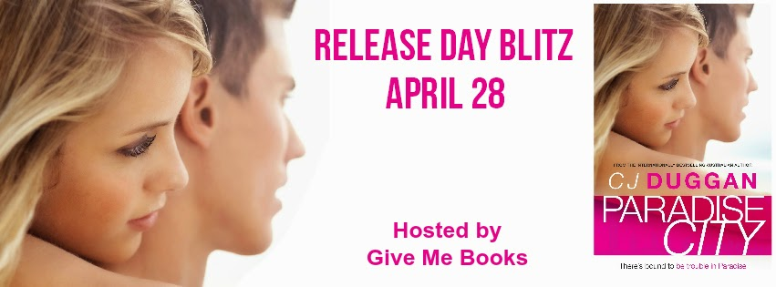 Release Day Blitz for Paradise City by CJ Duggan with Giveaway!!!!