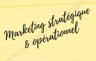 Cours Marketing Stratégique et Marketing Opérationnel