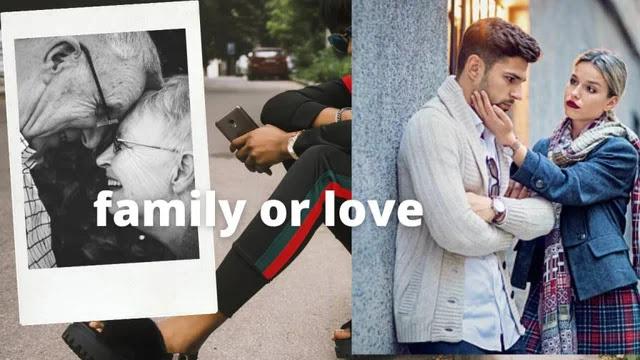 Love vs family, pyar or parivar