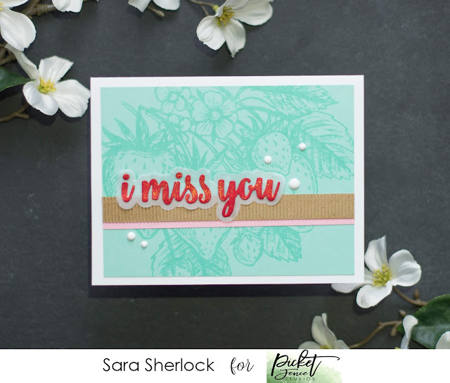 Picket Fence Studios, April 2020 Release, Ponchatoula Strawberries Stamp, I Miss You Word Dies