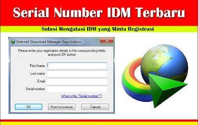 Serial Number IDM Terbaru 100% Gratis