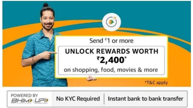 Amazon Offer Send 1 Rs Unlock Rewards worth cashback upto 2,400