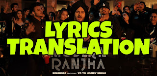 Modern Ranjha Lyrics in English | With Translation | – Singhsta | Yo Yo Honey Singh
