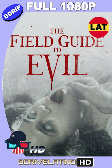 The Field Guide to Evil (2018) BDRip 1080p Latino-Ingles MKV