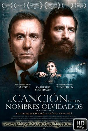 La Cancion De Los Nombres Olvidados [1080p] [Latino-Ingles] [MEGA]