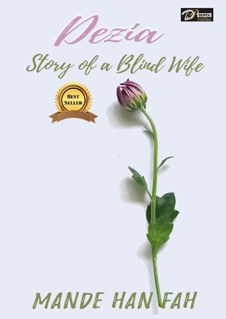 Novel Dezia : Story of a Blind Wife Karya Mande Hanifah PDF