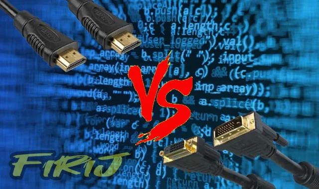 Quel est le mieux entre DVI et HDMI ?