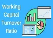 Working Capital Turnover Ratio
