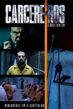 Carcereiros 3ª Temporada Torrent - WEB-DL 1080p Nacional