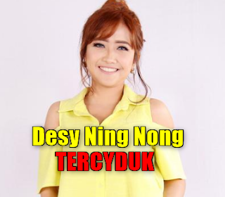 Desy Ning Nong, Dangdut, Dangdut Remix, 2018,Download Lagu Desy Ning Nong Terciduk Mp3 (5,55mb)