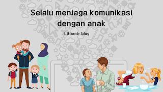 tanggung jawab orang tua menjaga komunikasi