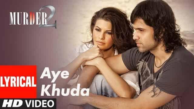 अये खुदा Aye Khuda Lyrics In Hindi - Murder 2