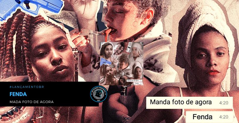 """O grupo Fenda lança o clipe """"Manda foto de Agora"""""""