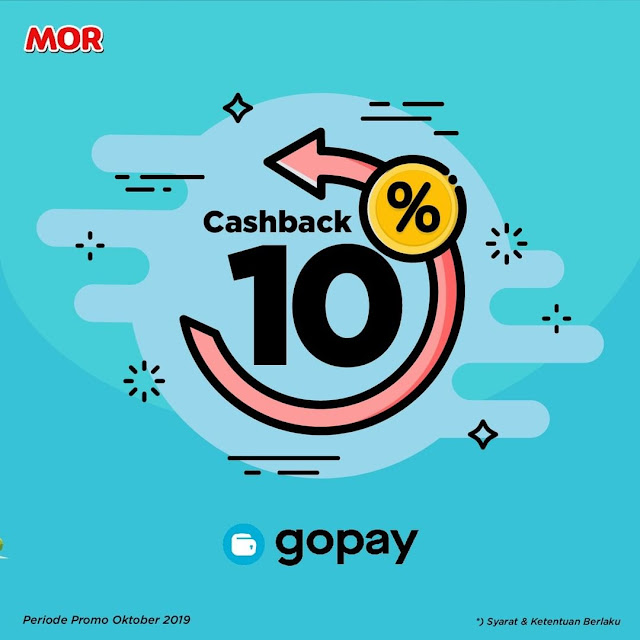 #MOR - #Promo Cashback 10% Bayar Pakai GOPAY (s.d 31 Okt 2019)