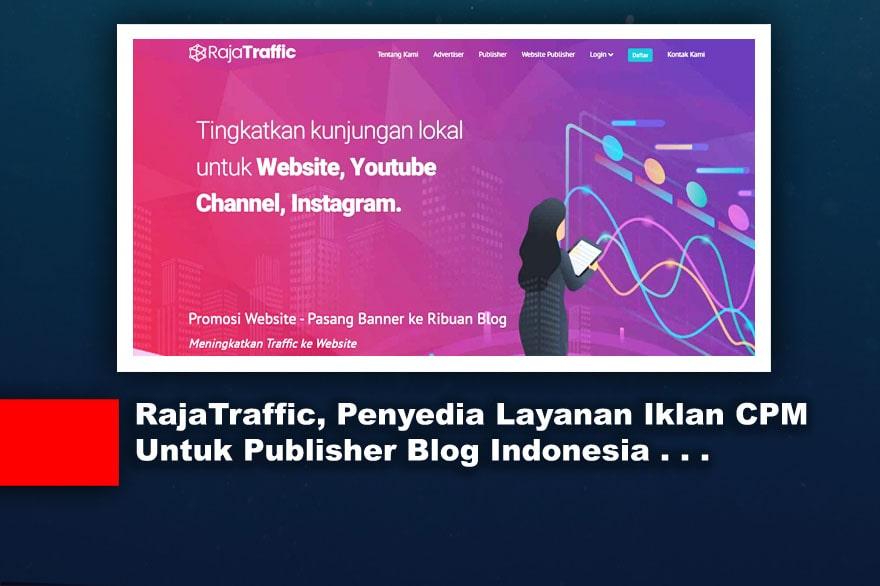 Raja Traffic, Penyedia Layanan Iklan Asli Indonesia