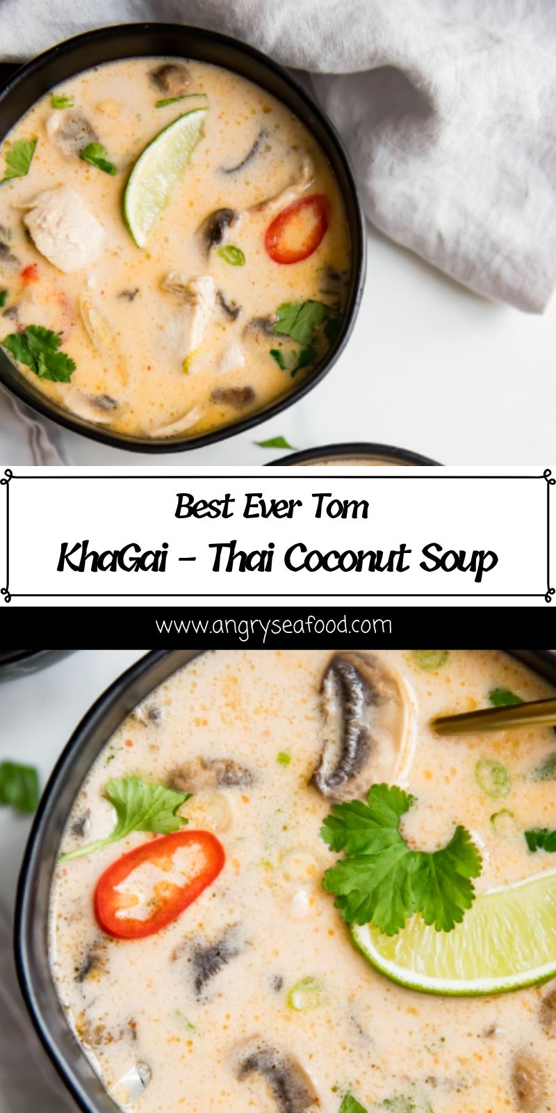 Best Ever Tom Kha Gai - Thai Coconut Soup
