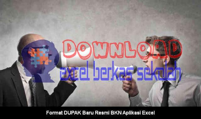 Download Format DUPAK Baru Resmi BKN Aplikasi Excel Berkas Sekoah