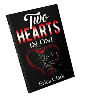 two hearts in one book, Erica clark author, ya drama romance, ya romance book, old love book, blast from past