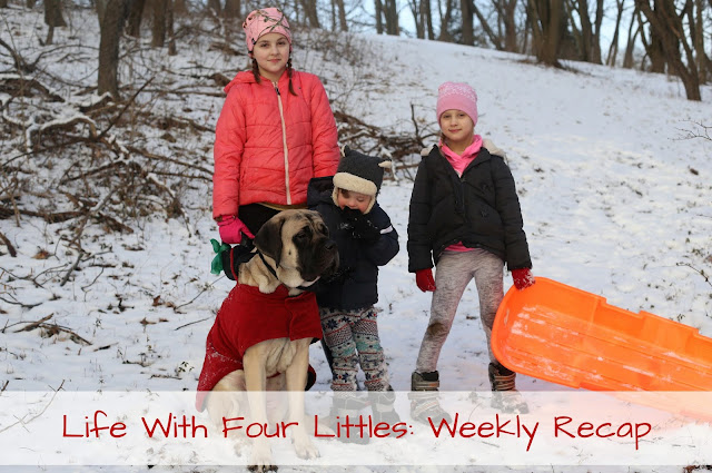 Life With Four Littles: Weekly Recap