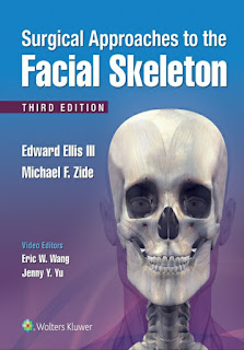 Surgical Approaches to the Facial Skeleton 3rd Edition