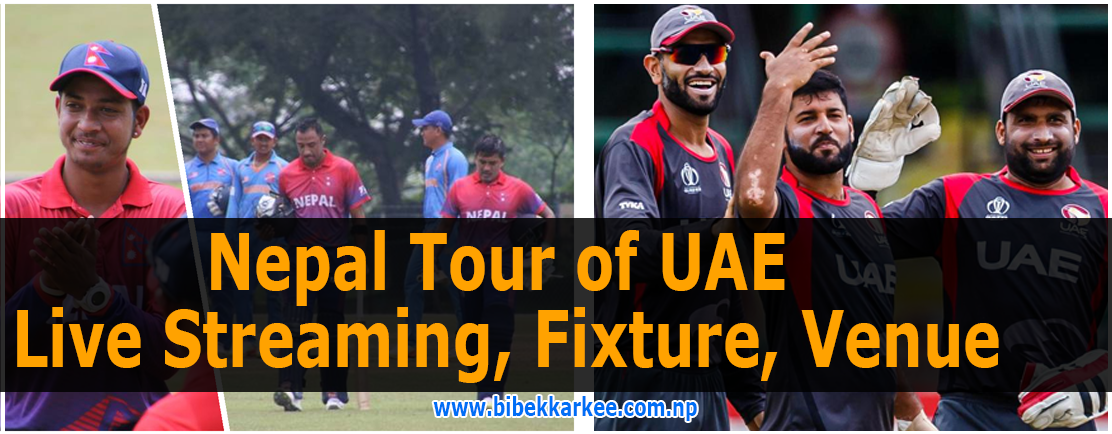 Nepal Tour of UAE 2018-19 | Live Streaming, Fixture, Venue: Everything You Need to Know