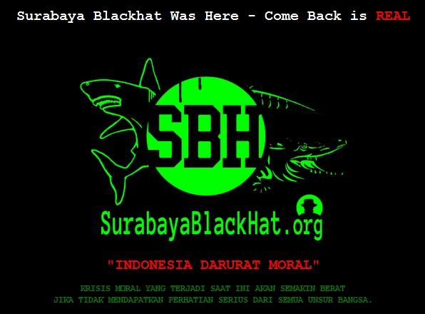 Indonesia Darurat Moral itulah Pesan Surabaya Blackhat Web Pemerintah Indonesia Yang Di Deface / Retes