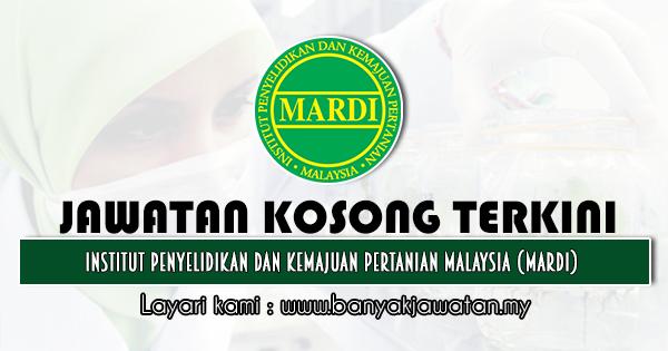 Jawatan Kosong 2020 di Institut Penyelidikan Dan Kemajuan Pertanian Malaysia (MARDI)