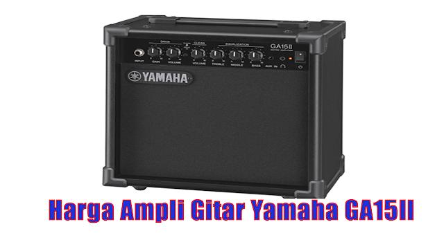 Harga Ampli Gitar Yamaha GA15II