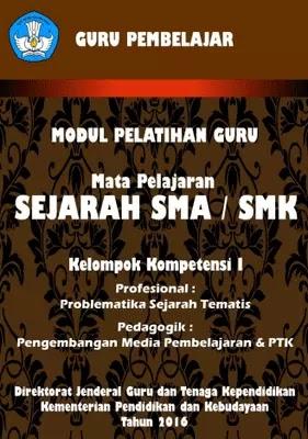 Modul Pelatihan Guru Sejarah SMA SMK Kelompok Kompetensi I