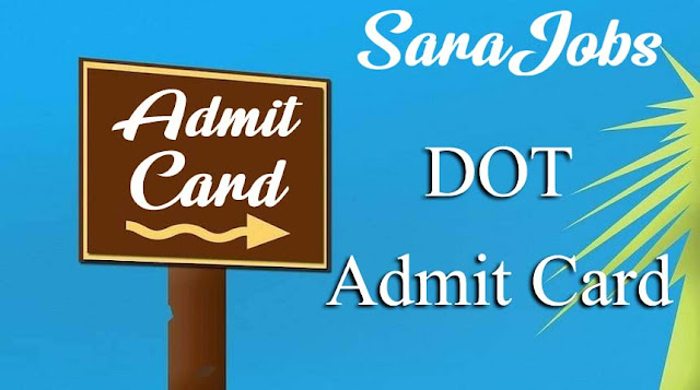 DOT Admit Card