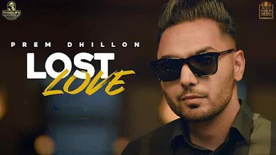 Lost Love - Prem Dhillon