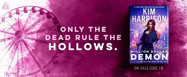 Only the dead rule the Hollows. Million Dollar Demon by Kim Harrison on sale June 15th.