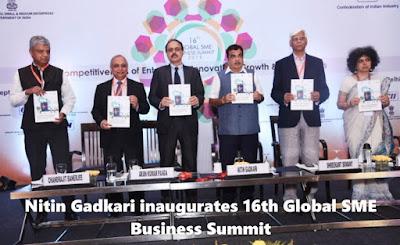 Nitin Gadkari inaugurates 16th Global SME Business Summit
