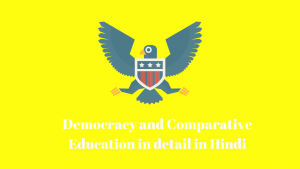 Democracy and Comparative Education