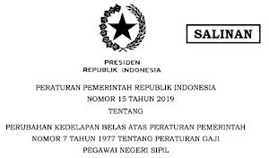 Gaji PNS 2019; PP No. 15 Tahun 2019