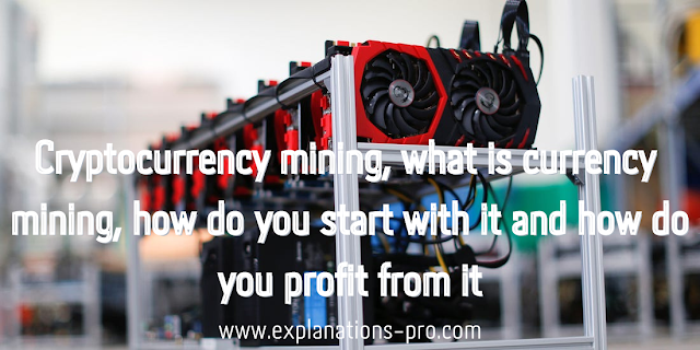 Cryptocurrency mining, what is currency mining, how do you start with it and how do you profit from it?