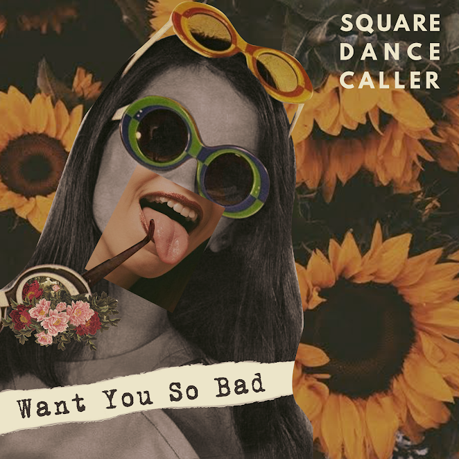 'Want You So Bad' by Square Dance Caller