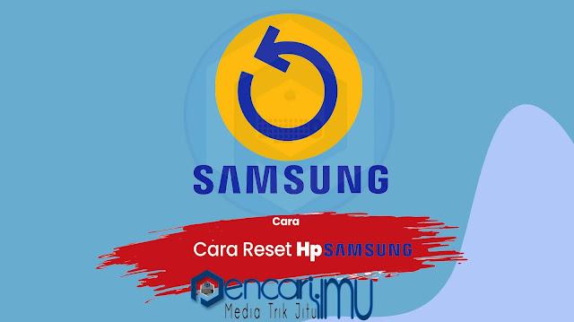 Cara Mereset Hp Samsung J2 Prime Mudah