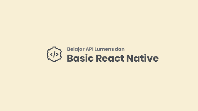 Api lumens dan basic react native