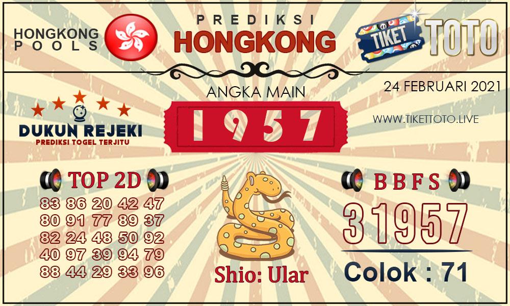 Prediksi Togel HONGKONG TIKETTOTO 24 FEBRUARI 2021