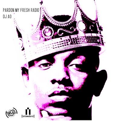 Pardon My Fresh Radio #17