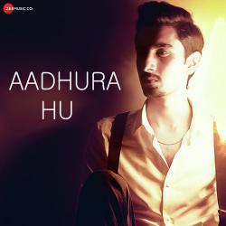 Aadhura Hu (2019)