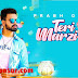 Teri Marzi Aa Lyrics - Prabh Gill | Latest Punjabi Song 2019