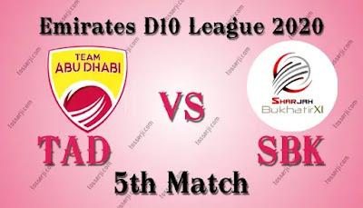 Who will win TAD vs SBK 5th T10 Match