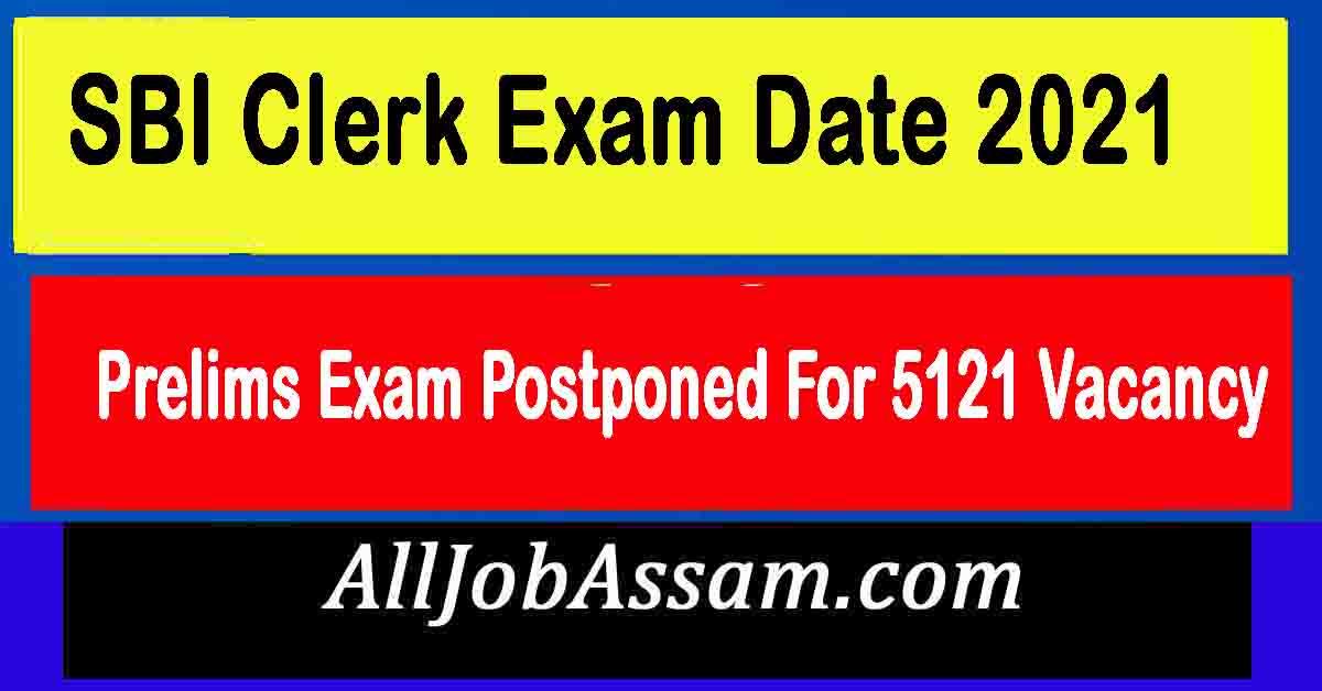 SBI Clerk Exam Date 2021