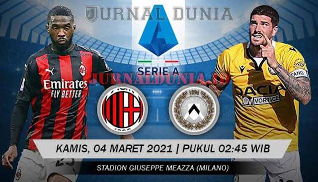 Prediksi AC Milan vs Udinese , Kamis 04 Maret 2021 Pukul 00.30 WIB @RCTI