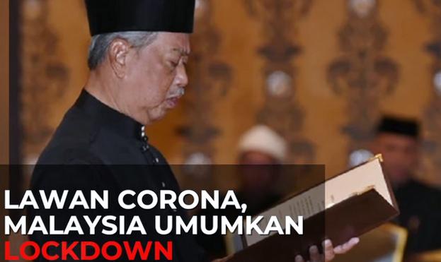 Malaysia Lockdown Corona, Perdana Menteri Tekankan 6 Hal Ini